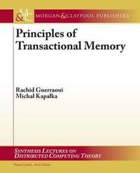 Principles of Transactional Memory by Rachid Guerraoui image