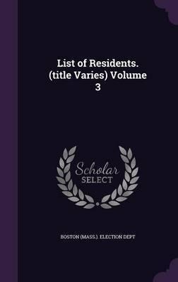 List of Residents. (Title Varies) Volume 3 image