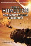 The Neutronium Alchemist: Book 2 by Peter F Hamilton