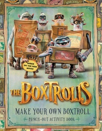 The Boxtrolls: Make Your Own Boxtroll