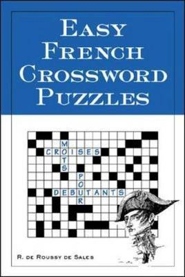 Easy French Crossword Puzzles by R. Sales