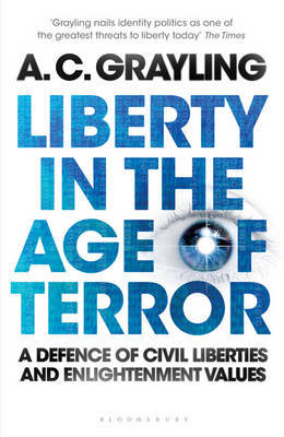 Liberty in the Age of Terror by A.C. Grayling image