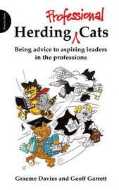 Herding Professional Cats by Graeme John Davies