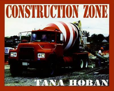 Construction Zone by Tana Hoban image