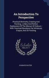 An Introduction to Perspective by Charles Hayter image