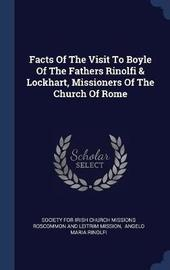 Facts of the Visit to Boyle of the Fathers Rinolfi & Lockhart, Missioners of the Church of Rome image