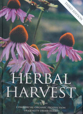Herbal Harvest:Commercial Organic Production by Greg Whitten image