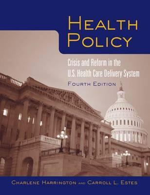 Health Policy: Crisis and Reform by Charlene Harrington image