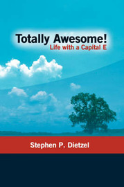 Totally Awesome by Stephen P. Dietzel image