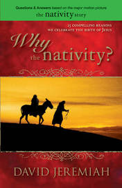 Why the Nativity? by Dr David Jeremiah image