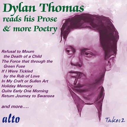 Dylan Thomas Reads His Prose & More Poetry by Dylan Thomas