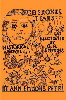 Cherokee Tears by Ann Emmons Petri