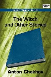The Witch and Other Stories by Anton Pavlovich Chekhov image