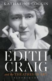 Edith Craig and the Theatres of Art by Katharine Cockin