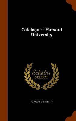 Catalogue - Harvard University image