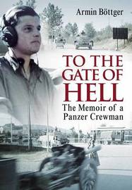 To the Gate of Hell by Arnim Bottger