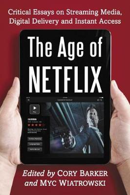 The Age of Netflix