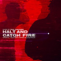 Halt & Catch Fire (LE LP) by Soundtrack