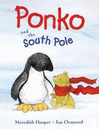 Ponko and the South Pole by Meredith Hooper
