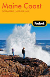 Fodor's Maine Coast by Fodor Travel Publications