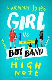 The High Note (Girl vs Boy Band 2) by Harmony Jones