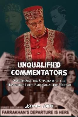 Unqualified Commentators by Karriem Allah image