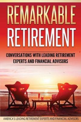 Remarkable Retirement Volume 1 by Gary Dahlquist