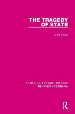 The Tragedy of State by J W Lever image