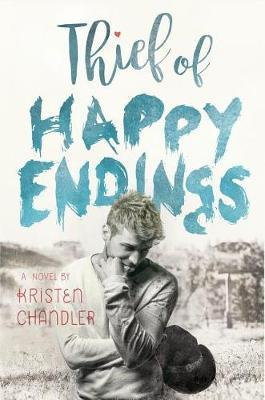 Thief of Happy Endings by Kristen Chandler image