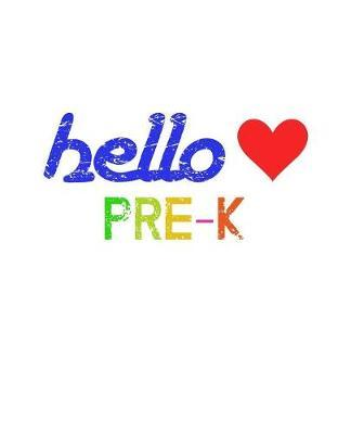 Hello Pre-K by Delsee Notebooks