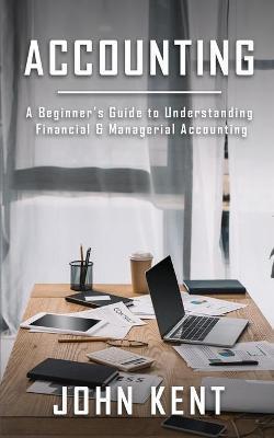 Accounting by John Kent