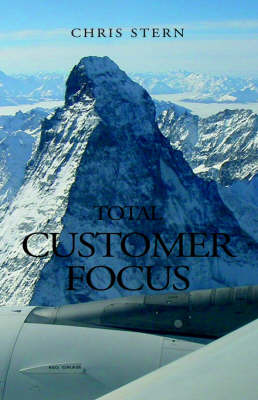 Total Customer Focus by Chris Stern image
