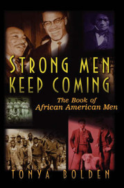 Strong Men Keep Coming: The Book of African American Men by Tony A. Bolden image