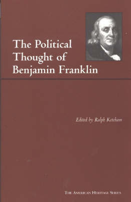 The Political Thought of Benjamin Franklin by Benjamin Franklin image