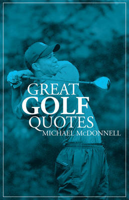 Great Golf Quotes by Michael McDonnell image