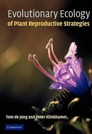Evolutionary Ecology of Plant Reproductive Strategies by Tom J. De Jong