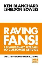 Raving Fans: Revolutionary Approach to Customer Service by Kenneth Blanchard image