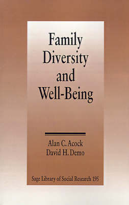 Family Diversity and Well-Being by Alan C. Acock