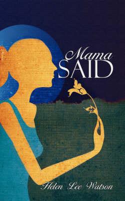 Mama Said by Helen Lee Watson