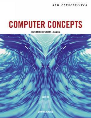 New Perspectives on Computer Concepts: Comprehensive by Dan Oja
