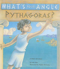 What's Your Angle, Pythagoras? by Julie Ellis image