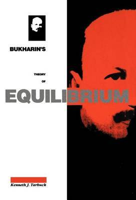 Bukharin's Theory of Equilibrium by Kenneth J. Tarbuck image