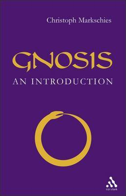 Gnosis by Christoph Markschies