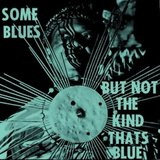 Some Blues But Not The Kind That's Blue by Sun Ra And His Arkestra