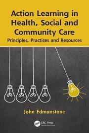Action Learning in Health, Social and Community Care by John Edmonstone image
