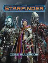 Starfinder RPG: Core Rulebook (Hardcover) by James L Sutter