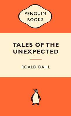 Tales of the Unexpected (Popular Penguins) by Roald Dahl