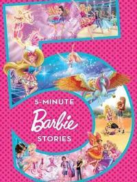 Barbie: 5-Minute Stories