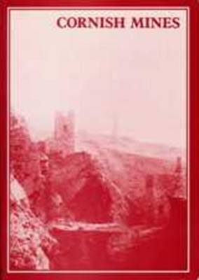 The Cornish Mines: Volume 8 by Roger Burt image