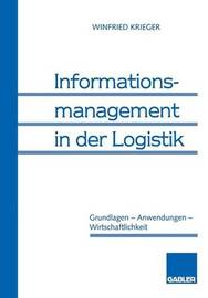 Informationsmanagement in Der Logistik by Winfried Krieger